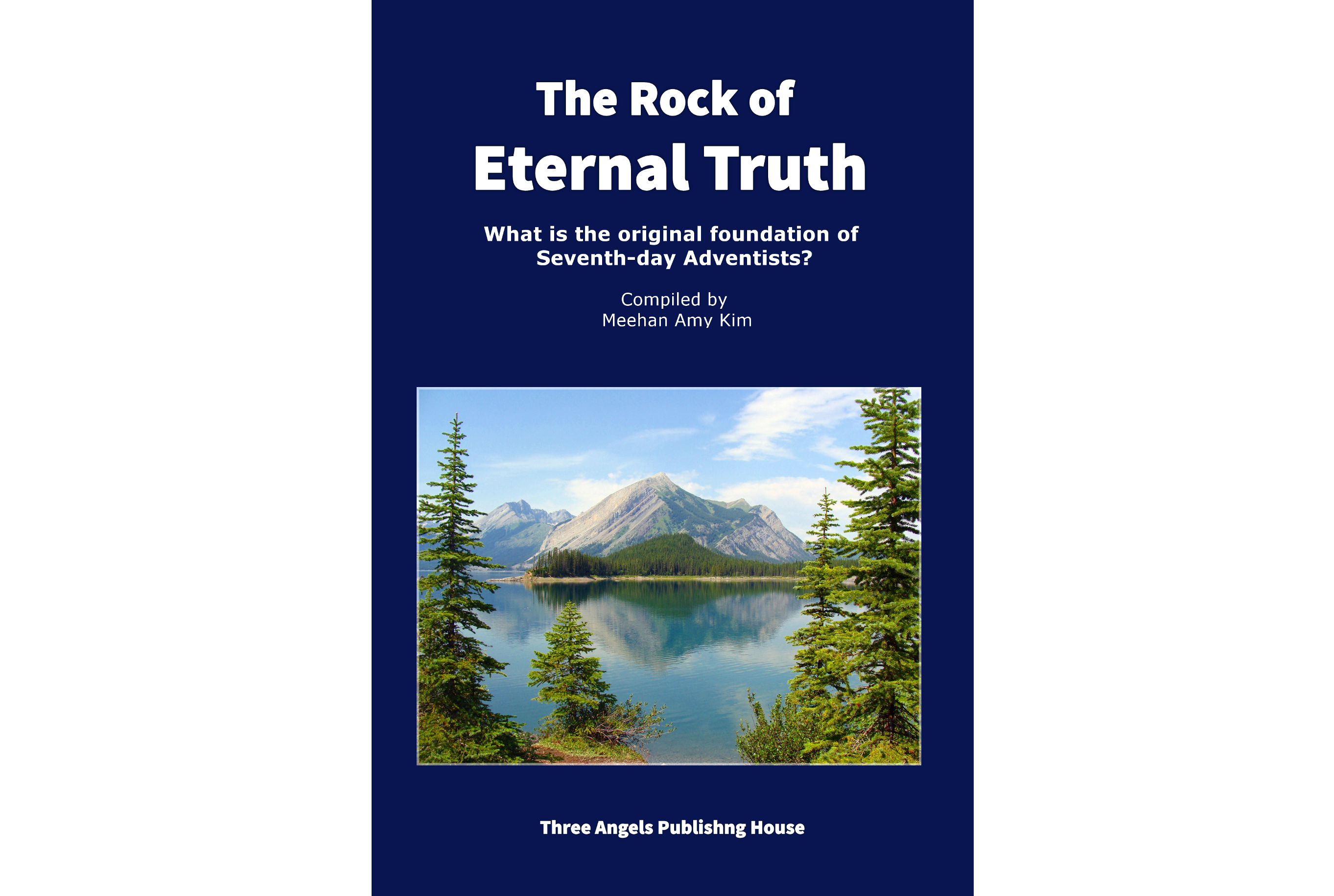 The Rock of Eternal Truth Ebook